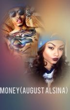 MONEY (August Alsina) by trisaugust