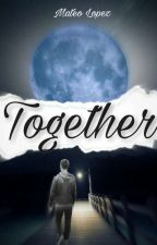 Together by MateoLopez5