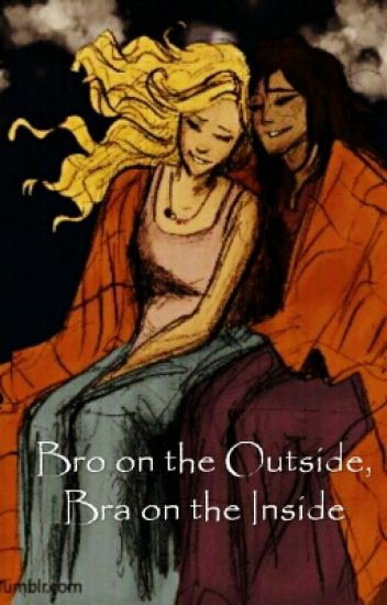 Bro on the Outside, Bra on the Inside: a Pipabeth fanfic (Percy Jackson Fanfic)