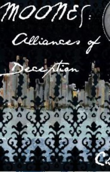 Moones: Alliances of Deception