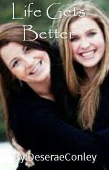 Life gets better (A lesbian love story)