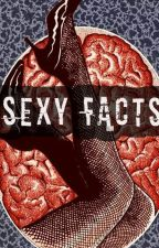 Sexy Facts by AmberLeeH13