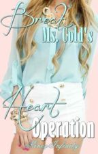 Break Ms. Cold's Heart Operation *SOON* by MinozInfinity