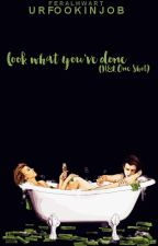 Look what you've done (H&L One Shot) by urfookinjob