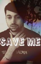 Save Me by Fcute_Scomiche_Queen