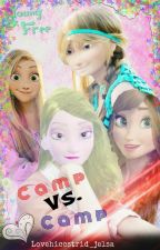 Camp Vs. Camp 「Editing」  by Eldr_Draco