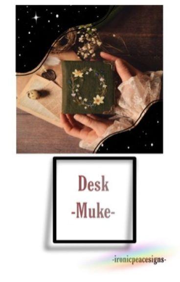 Desk °Muke° (Boyxboy)