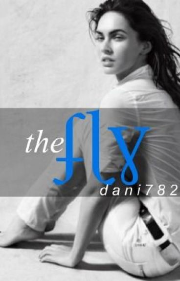 The Fly (English assignment) by Dani7825