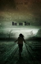 Hide and Seek (Completed) by pippy_1259