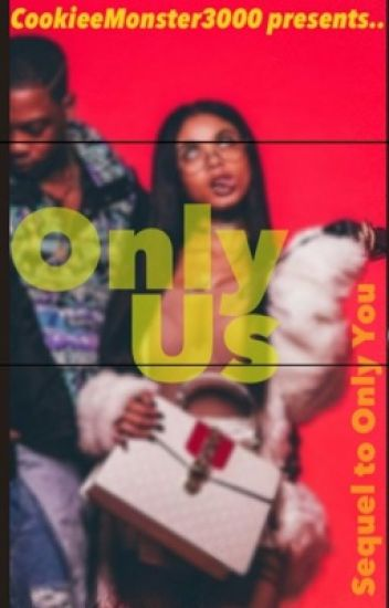 Only Us (Sequel to Only You)