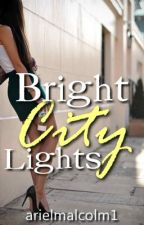 Bright City Lights - (One Direction/Ed Sheeran Fanfic) by arielmalcolm1