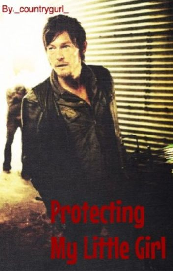Protecting My Little Girl ((sequel to My Little Girl))