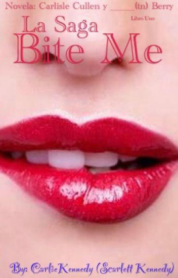 Bite Me~Carlisle Cullen y tu <3  [Novela :3]