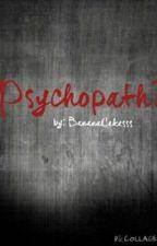 Psychopath? by BananaCakesss