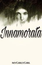 Innamorata (IFIWMB #2) by MyGirlyGirl