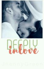 ♡Deeply inlove♡-[COMPLETED] by Jhenny-Green