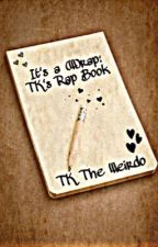 THE Book Of Raps by OohSheDifferent