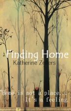 Finding Home by KatherineZellers