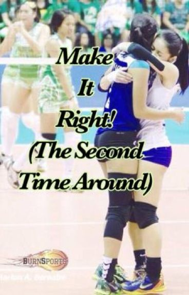Make It Right! (The Second Time Around)