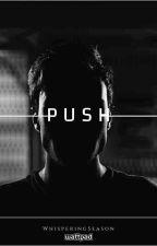 Push [BxB] by WhisperingSeason