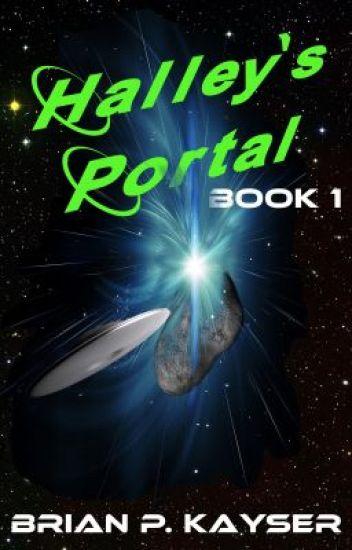 Halley's Portal - Book One