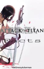 Attack on Titan Facts by satanji