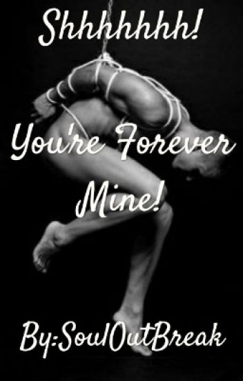 You're Forever Mine!