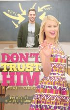 Don't Trust Him (short story) by Heather_Dianne