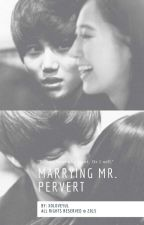 [WEMTG 2]: Marrying Mr.Pervert(Complete) by xoloveyul