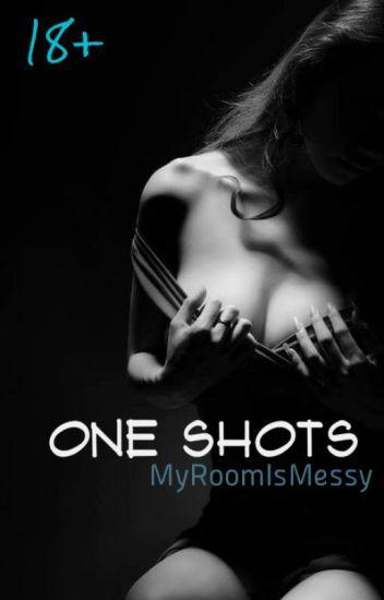 One Shots (18+)