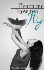Teach me how to fly by Fallen_Angel316