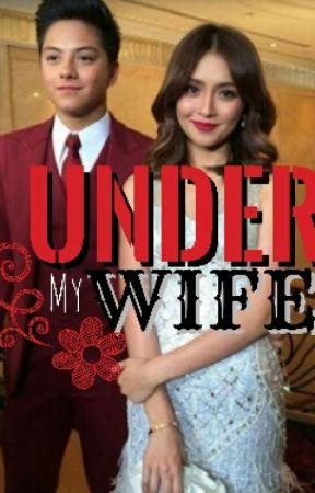 Under My Wife [{KATHNIEL}] by vhoka18