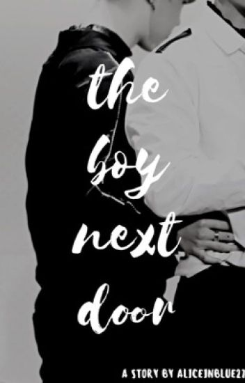 The boy next door  [VMIN] -SLOWEST UPDATE EVER-