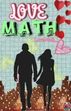Love Math (oneshot) by LoveMath_
