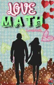 Love Math (oneshot) by LoveMath_