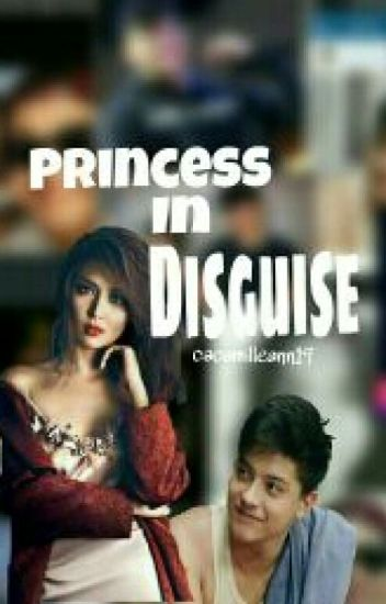 Princess In Disguise (Kathniel) COMPLETED