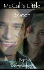 McCall's Little Sister by Teenwolfmk55