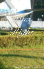 Miss Right (BTS Fanfic) by Simply_Crimson