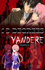 13 Degrees of Yandere by MyLadyLuck