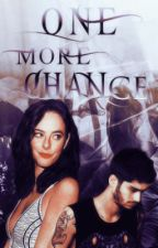 One More Chance - z.m omn sequel  by oliveeewrites