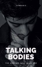 Talking Bodies  #wattys2016 by tympanic