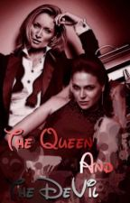 The Queen and The DeVil by WickedQueenSisters