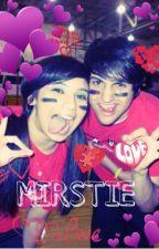 Mirstie Love Stories by xxxSykinsonxxx