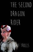 The Second Dragon Rider by SkrillQueen