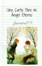 Una Carta Para Mi Anguel Eterno by jasmine3179