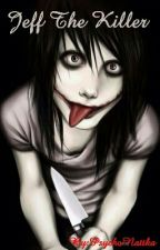 Jeff The Killer by PsychoNattka