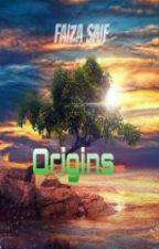 Origins by faizasaif