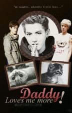 Daddy Loves Me More! by WuYiFan91