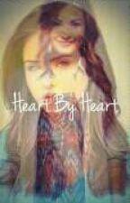 Heart By Heart (a Demi Lovato Lesbian FanFic) by unbrokenwarrior2001