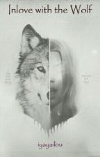 Inlove with the Wolf by iyayailou